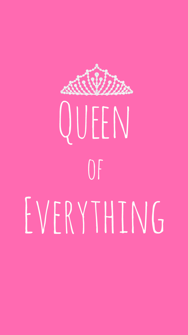 Preppy Original ★ Queen of Everything iPhone Wallpaper Quote