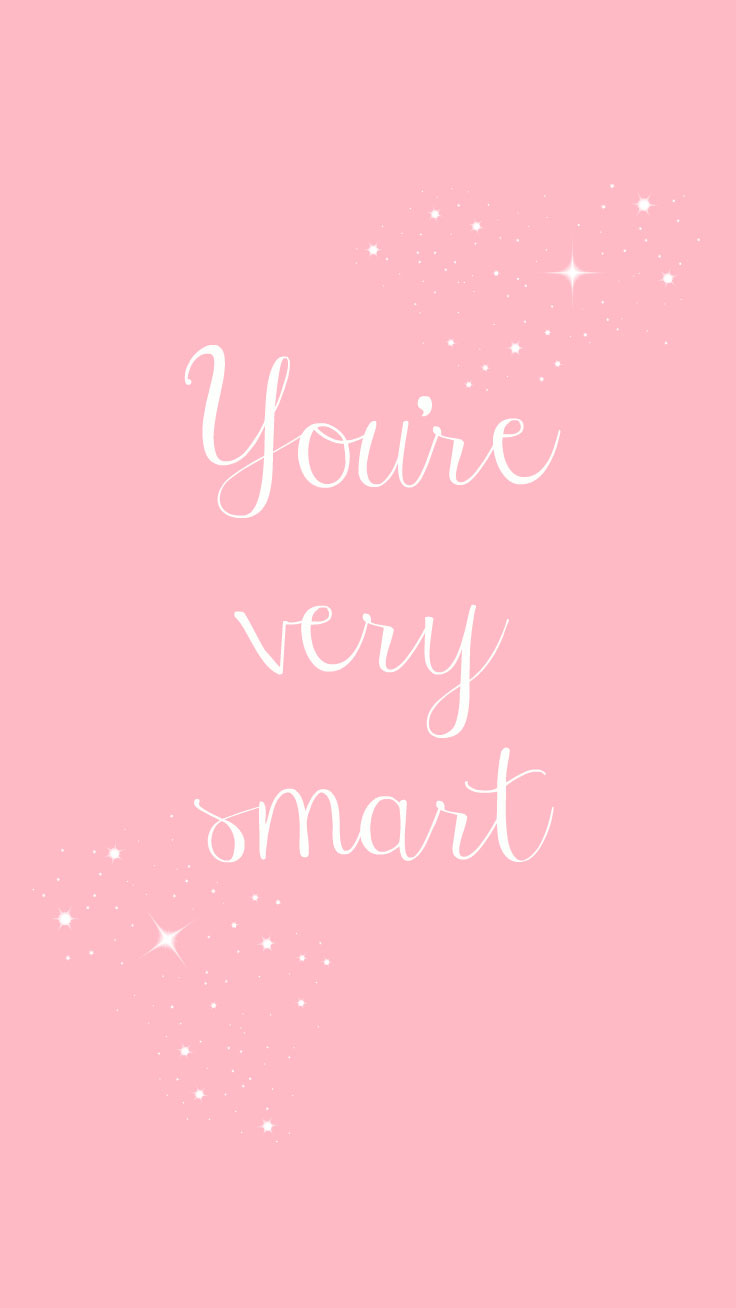 Preppy Original ★ You're very smart iPhone Wallpaper Quote