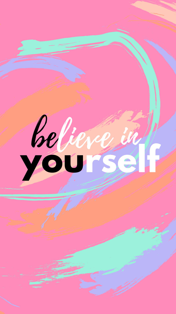 Believe in yourself | Girl Boss iPhone Wallpapers by PreppyWallpapers