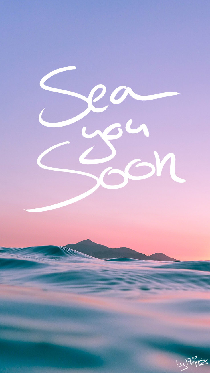 Sea you soon quote iPhone Wallpaper by Preppy Wallpapers