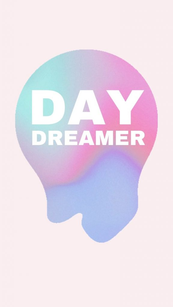 Daydreamer quote iPhone 11 Wallpaper